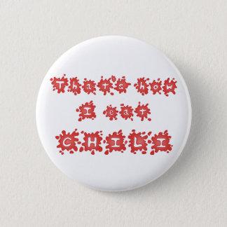 Badge Rond 5 Cm C'est comment je mange le bouton de piment