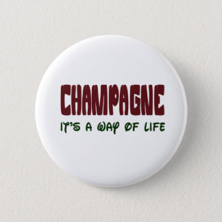 Badge Rond 5 Cm Champagne c'est un mode de vie