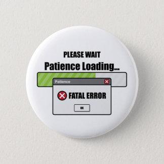 Badge Rond 5 Cm Chargement de la patience