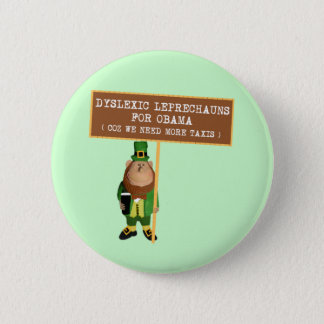 Badge Rond 5 Cm Charriez anti Obama dyslexique