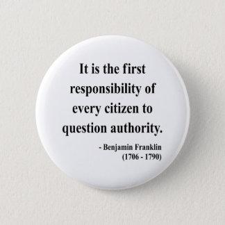 Badge Rond 5 Cm Citation 3a de Ben Franklin