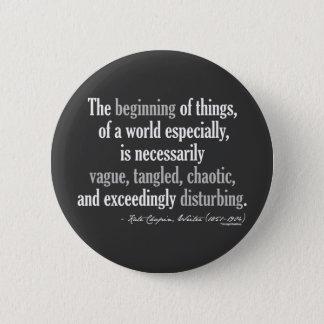 Badge Rond 5 Cm Citation de Kate Chopin