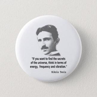 Badge Rond 5 Cm Citation par Nikola Tesla