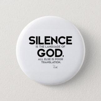 Badge Rond 5 Cm CITATIONS : Rumi : Silence : Langue de Dieu