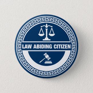 Badge Rond 5 Cm Citoyen respectueux des lois