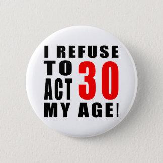 Badge Rond 5 Cm conception de 30 anniversaires