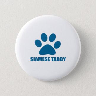 BADGE ROND 5 CM CONCEPTIONS SIAMOISES DE CAT TIGRÉ