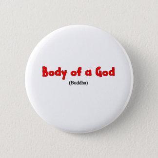 Badge Rond 5 Cm Corps d'une chemise d'un dieu