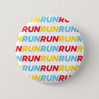 Badge Rond 5 Cm Courez la course de course