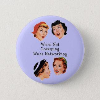 Badge Rond 5 Cm Dames drôles drôles