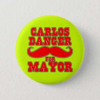 Badge Rond 5 Cm Danger de Carlos pour le maire avec la moustache