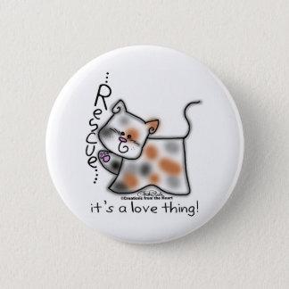 Badge Rond 5 Cm DÉLIVRANCE de calicot… c'est une chose d'amour !
