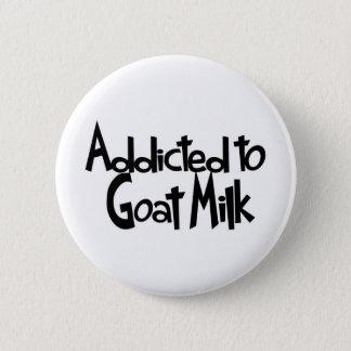 Badge Rond 5 Cm Dépendant au lait de chèvre