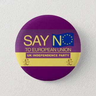 Badge Rond 5 Cm Dites non à l'Union européenne UKIP