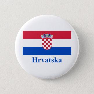 Badge Rond 5 Cm Drapeau de la Croatie avec le nom dans le Croate