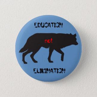 Badge Rond 5 Cm Élimination d'éducation pas