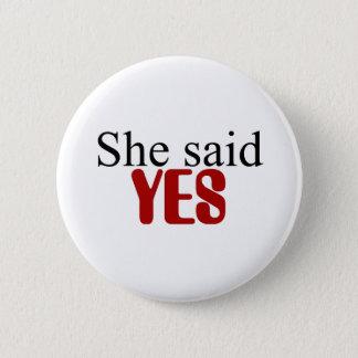 Badge Rond 5 Cm Elle a dit OUI le bouton