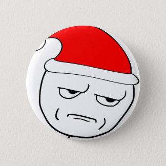 Badge Rond 5 Cm êtes vous me badinant meme de Noël