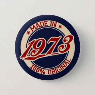 Badge Rond 5 Cm Fait en 1973