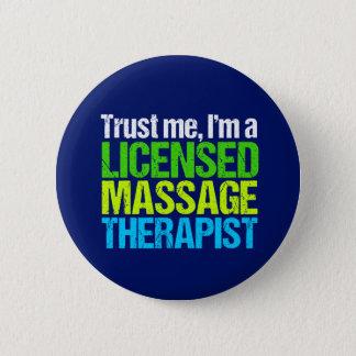 Badge Rond 5 Cm Faites confiance que je je suis un thérapeute