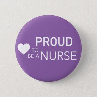 Badge Rond 5 Cm Fier d'être une infirmière