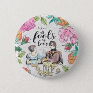 Badge Rond 5 Cm Fierté et préjudice - les imbéciles dans l'amour