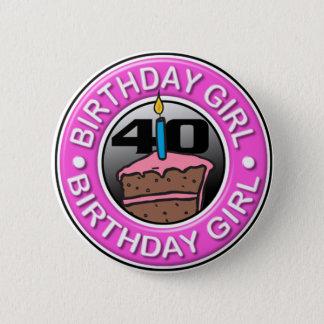 Badge Rond 5 Cm Fille d'anniversaire 40 années de bouton