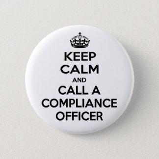 Badge Rond 5 Cm Gardez le calme et appelez un dirigeant de