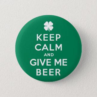 Badge Rond 5 Cm Gardez le calme et donnez-moi la bière