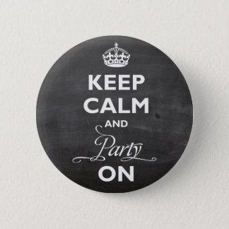 Badge Rond 5 Cm Gardez le calme et la partie sur le bouton royal