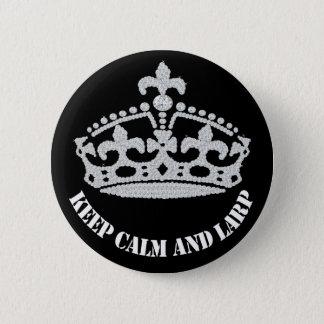 Badge Rond 5 Cm Gardez le calme et le bouton de couronne de