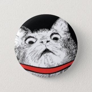 Badge Rond 5 Cm Halètement étonné Meme de chat - bouton de Pinback