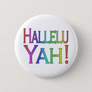 Badge Rond 5 Cm Hallelu Yah ! (arc-en-ciel)