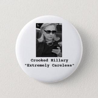 "Badge Rond 5 Cm Hillary Clinton : ""Extrêmement négligent """