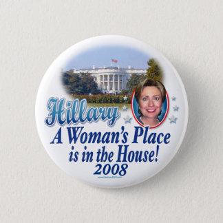 Badge Rond 5 Cm Hillary la place d'une femme est dans la Chambre !