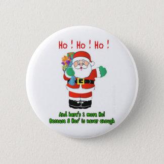 Badge Rond 5 Cm Ho ! Ho ! Ho !