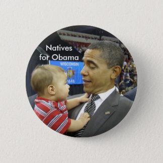 Badge Rond 5 Cm Indigènes pour Obama