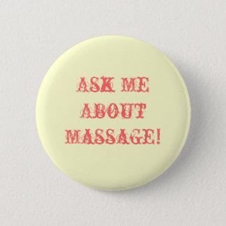 Badge Rond 5 Cm Interrogez-moi au sujet du massage !