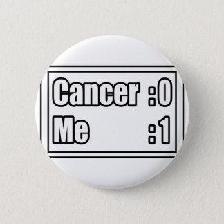 Badge Rond 5 Cm J'ai battu le Cancer (le tableau indicateur)