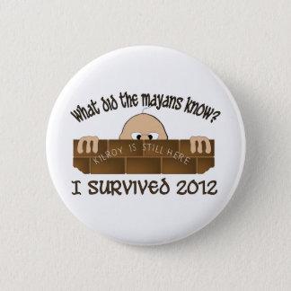 """Badge Rond 5 Cm """"J'ai survécu à 2012"""" boutons"""