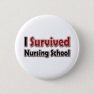 Badge Rond 5 Cm J'ai survécu à l'école d'infirmières