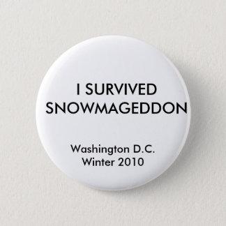 Badge Rond 5 Cm J'AI SURVÉCU à SNOWMAGEDDON, Washington