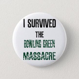 Badge Rond 5 Cm J'ai survécu au bouton de massacre de Bowling