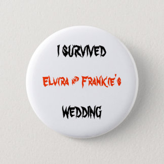 Badge Rond 5 Cm J'AI SURVÉCU au mariage (du nom des jeunes mariés)
