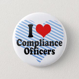 Badge Rond 5 Cm J'aime des dirigeants de conformité
