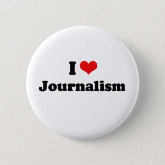 Badge Rond 5 Cm J'aime le T-shirt de journalisme