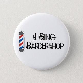 Badge Rond 5 Cm Je chante le cadeau de raseur-coiffeur