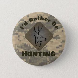 Badge Rond 5 Cm Je chasserais plutôt le logo de chasseur