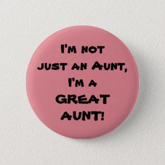 Badge Rond 5 Cm Je ne suis pas simplement une tante, je suis une