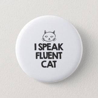 Badge Rond 5 Cm Je parle le chat fluide